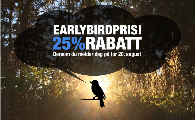 Earlybird tilbud frem til 20. august!